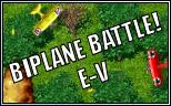 Biplane Battle! E-V